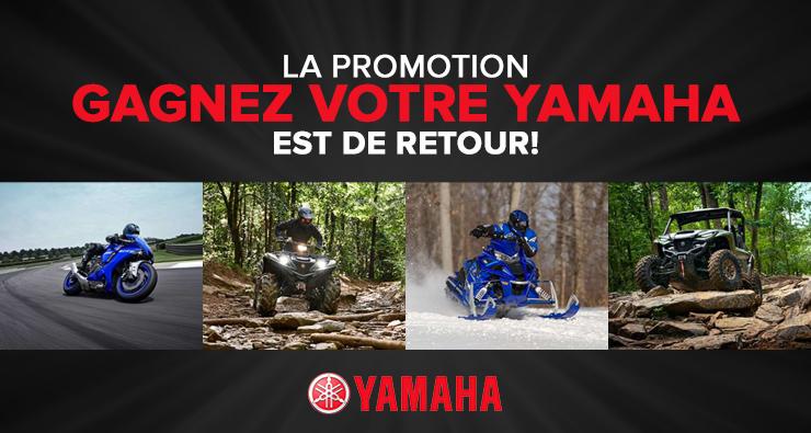 La promotion Gagnez votre Yamaha est de retour!
